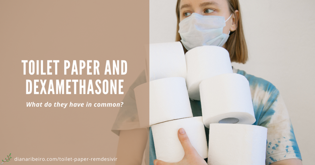 woman hoarding toilet paper in graphic that says toilet paper and dexamethasone